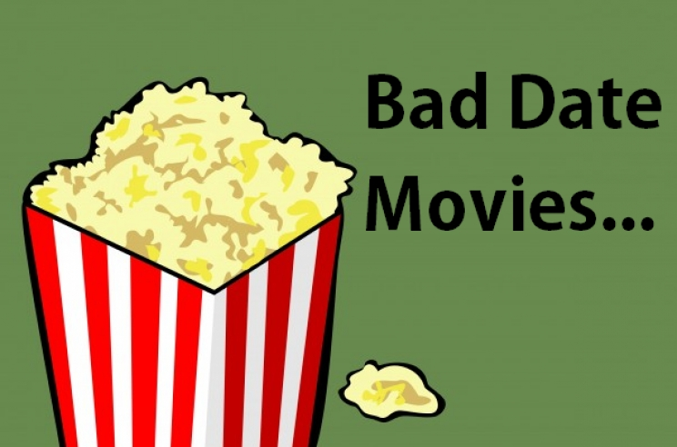 What is the Worst Date Movie Ever?