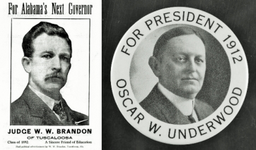 Mementos of unsuccessful campaigns—a poster from Brandon's 1918 gubernatorial race and a button from Underwood's 1912 attempt for the Democratic Presidential nomination.